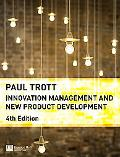 Innovation Management and New Product Development (4th Edition)