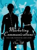 Marketing Communications: Interactivity, Communities & Content