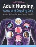 Lemone & Burke's Adult Nursing: Acute & Ongoing Care
