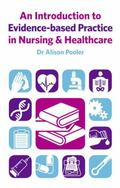 Introduction to Evidence-Based Practice in Nursing and Health