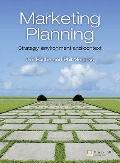 Marketing Planning: Strategy, Environment & Context
