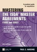 Mastering the ISDA Master Agreements: A Practical Guide for Negotiation (3rd Edition) (Finan...
