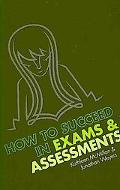 How to Succeed in Exams and Assessments