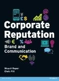 Corporate Reputation : Brand and Communications