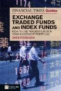 Financial Times Guide to Exchange Traded Funds and Index Funds: How to use tracker funds in ...