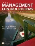 Management Control Systems: Performance Measurement, Evaluation and Incentives (3rd Edition)...