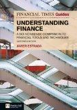 FT Guide to Understanding Finance: A no-nonsense companion to financial tools and techniques...