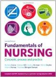 Fundamentals of Nursing: Concepts, Process and Practice