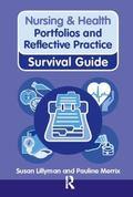 Portfolios & Reflective Practice (Nursing & Health Survival Guide)