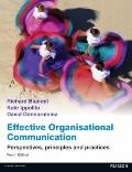 Effective Organisational Communication: Perspectives, Principles, & Practices