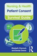 Nursing and Health Survival Guide : Patient Consent