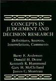 Concepts in Judgement and Decision Research: Definitions, Sources, Interrelations, Comments