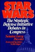 Star Wars The Strategic Defense Initiative Debates in Congress