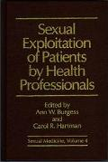 Sexual Exploitation of Patients by Health Professionals