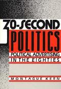 30-Second Politics Political Advertising in the Eighties