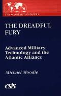 Dreadful Fury Advanced Military Technology and the Atlantic Alliance