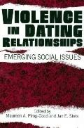 Violence in Dating Relationships Emerging Social Issues