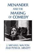 Menander and the Making of Comedy