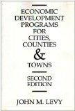 Economic Development Programs for Cities, Counties and Towns