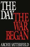 Day the War Began