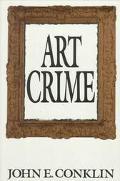 Art Crime - John E. Conklin - Hardcover