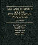 Law and Business of the Entertainment Industries (Law & Business of the Entertainment Indust...