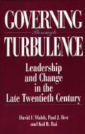 Governing Through Turbulence Leadership and Change in the Late Twentieth Century