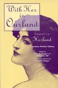 With Her in Ourland Sequel to Herland