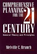 Comprehensive Planning for the 21st Century General Theory and Principles