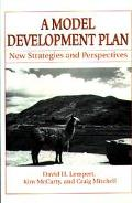 Model Development Plan New Strategies & Perspectives