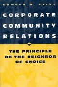 Corporate Community Relations The Principle of the Neighbor of Choice
