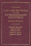 Law and Business of the Entertainment Industries: Fourth Edition