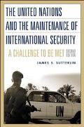 United Nations and the Maintenance of International Security A Challenge to Be Met