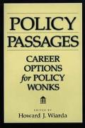 Policy Passages Career Choices for Policy Wonks