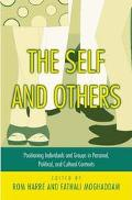 Self and Others Positioning Individuals and Groups in Personal, Political, and Cultural Cont...