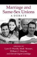 Marriage and Same-Sex Unions A Debate