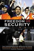 Freedom or Security The Consequences for Democracies Using Emergency Powers to Fight Terror