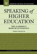 Speaking of Higher Education The Academic's Book of Quotations