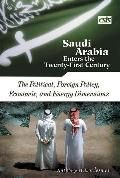 Saudi Arabia Enters the Twenty-First Century