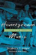 Homegrown Music Discovering Bluegrass