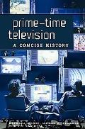 Prime-Time Television A Concise History