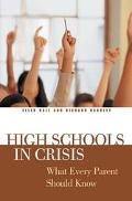 High Schools in Crisis What Every Parent Should Know