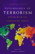 Psychology of Terrorism Coping With the Continuing Threat