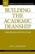 Building the Academic Deanship Strategies for Success
