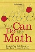 You Can Do The Math Overcome Your Math Phobia And Make Better Financial Decisions