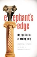 Elephant's Edge The Republicans As A Ruling Party