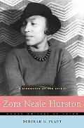 Zora Neale Hurston A Biography of the Spirit