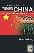 Military History of Modern China From the Manchu Conquest to the Present