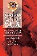America's War on Sex The Attack on Law, Lust and Liberty