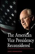 American Vice Presidency Reconsidered